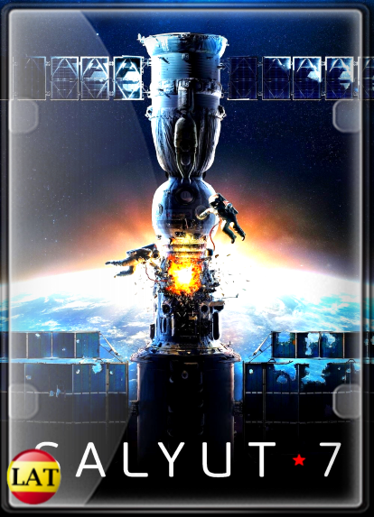 Salyut-7: Héroes en el Espacio (2017) DVDRIP LATINO