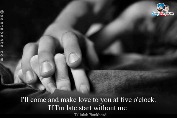 Download Free 60 Quotes That Will Make Love With Everything Really Interesting I Want To Make Love To You Quotes Images