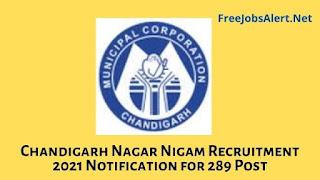 Chandigarh Nagar Nigam Recruitment 2021 Notification for 289 Post