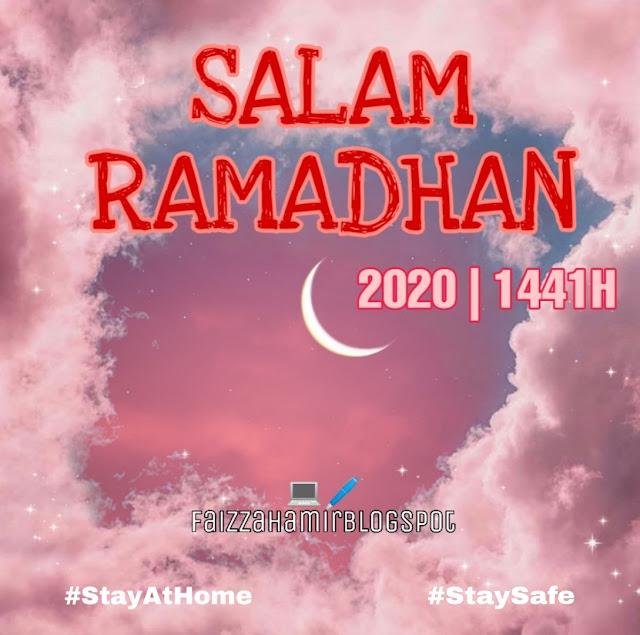 SALAM RAMADHAN 2020 | 1441H