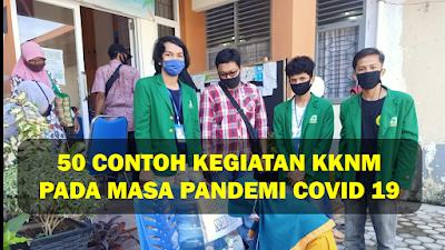 50 Contoh Kegiatan KKN Pada Masa Pandemi Covid 19