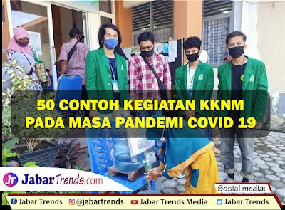 Contoh Kegiatan KKNM Pada Masa Pandemi Covid 19