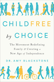 summary of Childfree by Choice by Amy Blackstone