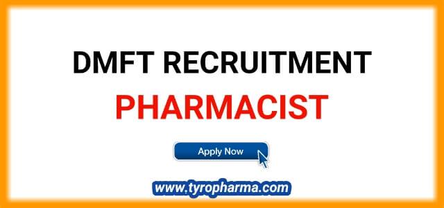 Recruitment for Pharmacist under DMFT Health Department