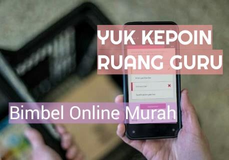 Yuk Kepoin Ruang Guru – Bimbel Online Murah Di Indonesia