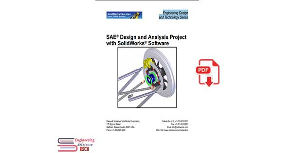 SAE® Design and Analysis Project with SolidWorks® Software