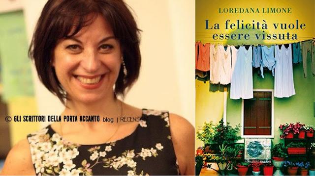 """[Libri] """"La felicità vuole essere vissuta"""" di Loredana Limone, recensione - Foto autore e cover"""