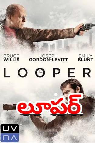 Looper (2012) Hollywood Movie Telugu Dubbed HD 720p