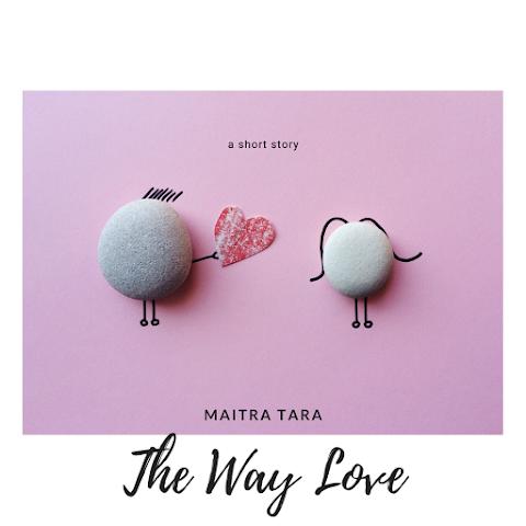 (Cerpen) The Way Love