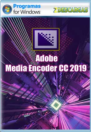Descargar Adobe Media Encoder CC 2019 full español mega y google drive /