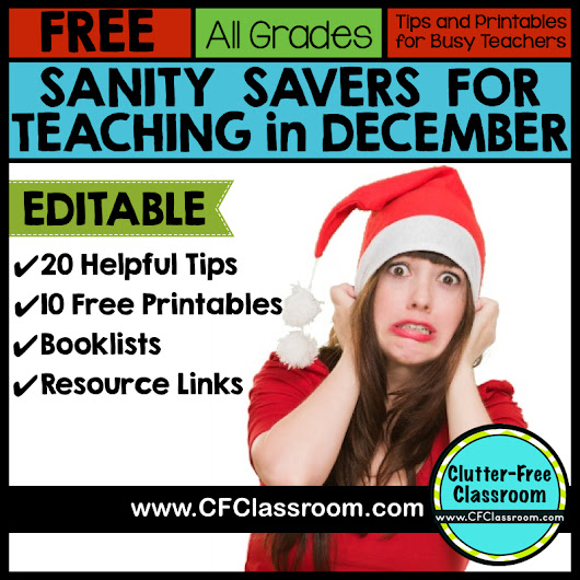 20 Free Tips and Printable December Resources for Teachers {holiday gift update, Christmas resources}