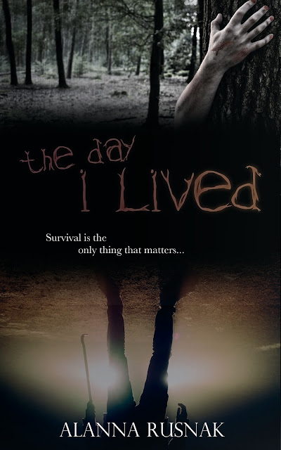 The Day I Lived, thriller by Alanna Rusnak