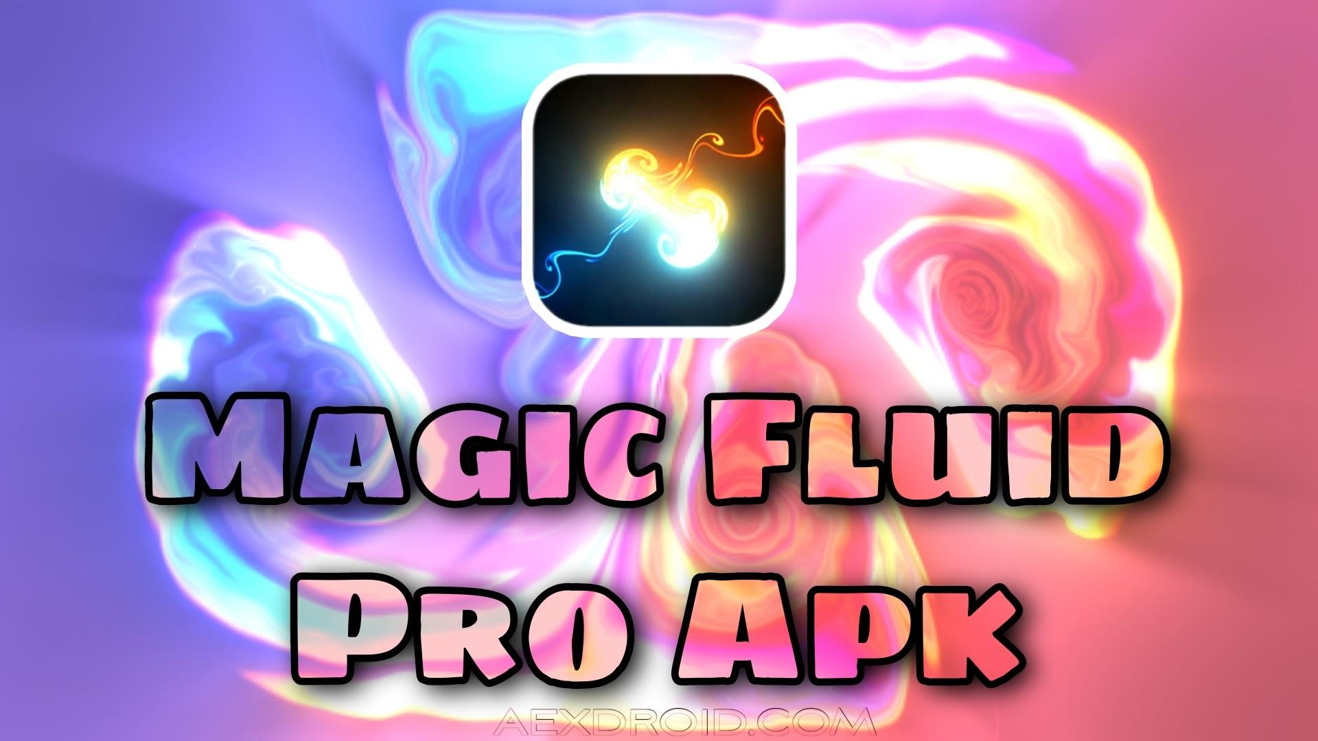 Megic Fluids Pro Apk