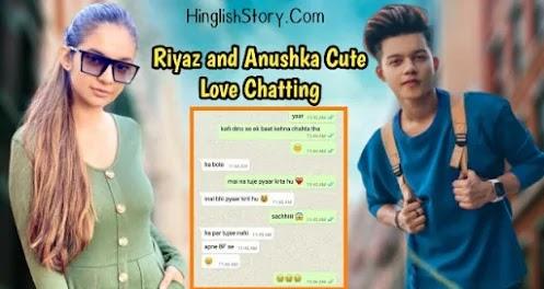 Love Chat Between Riyaz Ali and Anushka Sen - Hinglish Story
