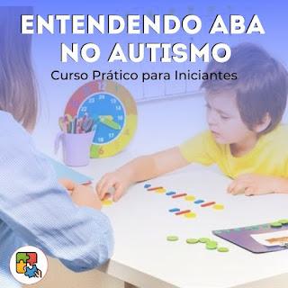 Curso Online de Introdução ABA no Autismo