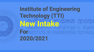 Institute of Engineering Technology (TTI) New Intake 2020/2021