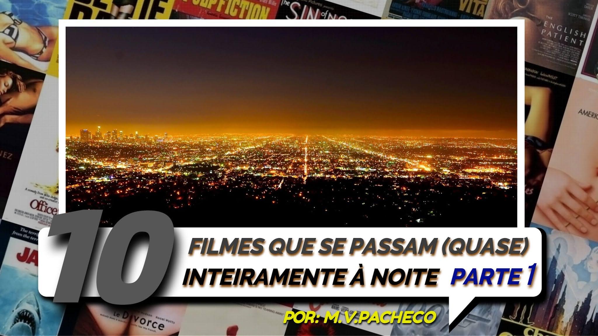 10-filmes-que-se-passam-a-noite