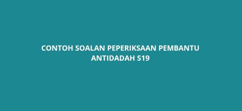 Contoh Soalan Peperiksaan Pembantu Antidadah S19 Spa