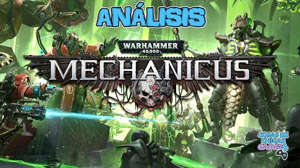 Análisis de Warhammer 40000 Mechanicus para PS4