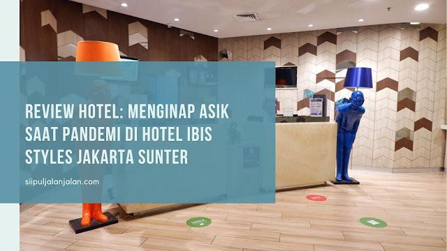 Hotel Ibis Styles Jakarta Sunter