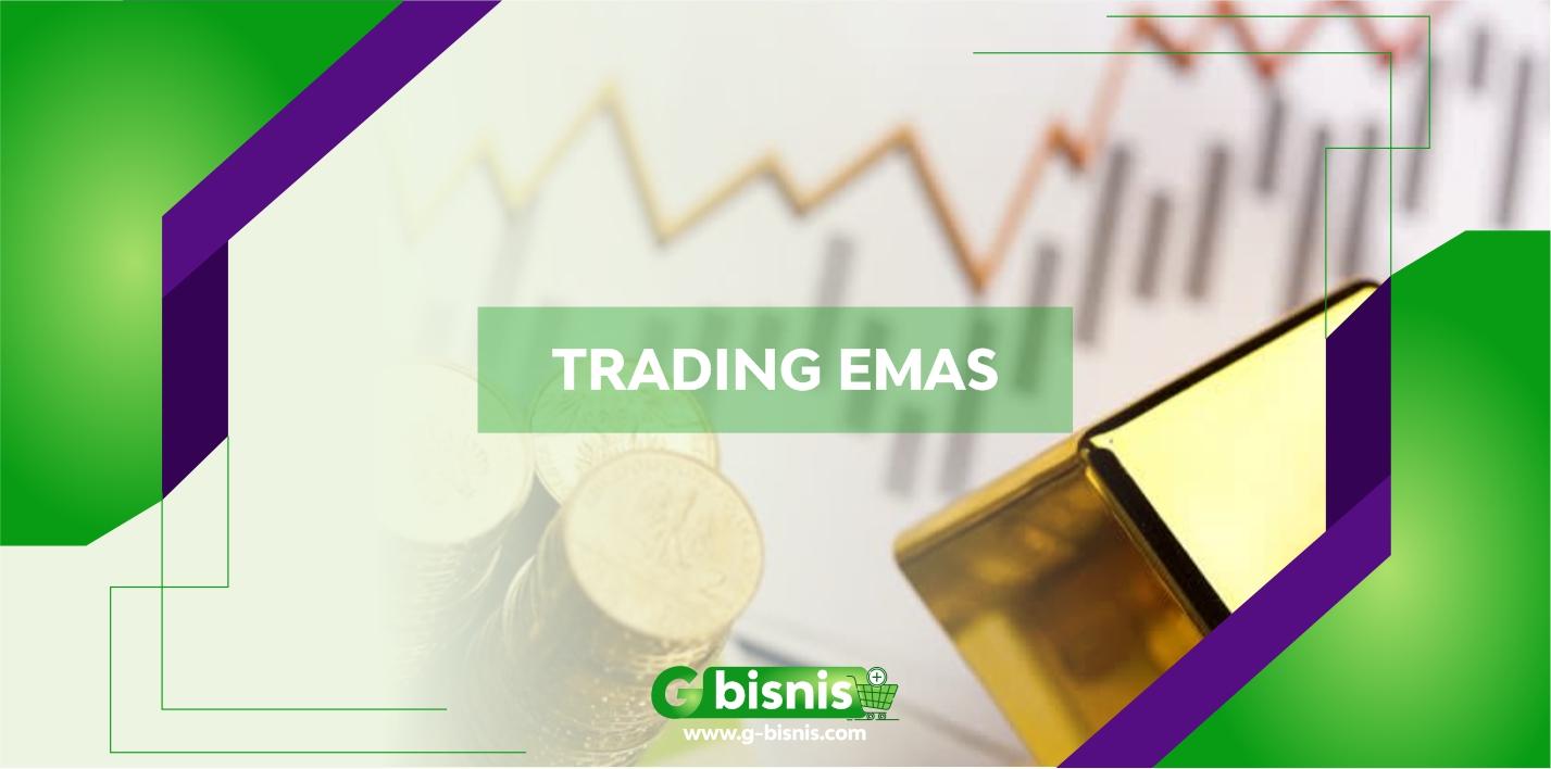 3 Cara Trading Emas Ala Trader Dunia Paling Mantap