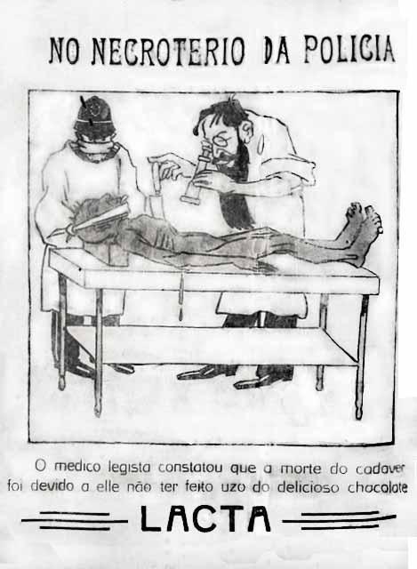 Propaganda do Chocolate Lacta em 1917 com um morto em necrotério.