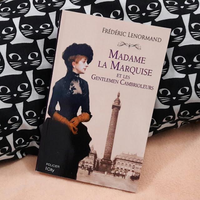 Madame la marquise et les gentlemen cambrioleurs ~ Frédéric Lenormand