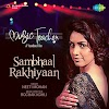 Sambhal Rakhiyan Lyrics