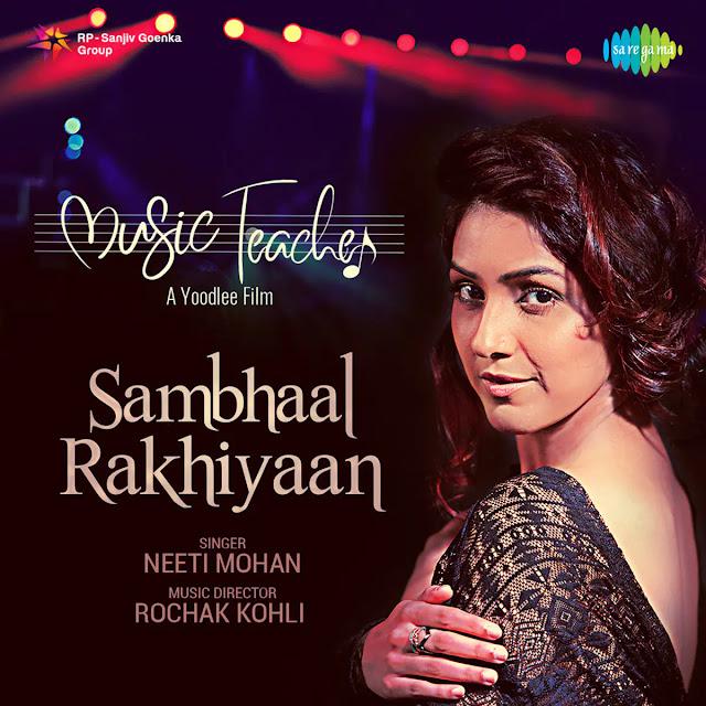Sambhal Rakhiyan Lyrics