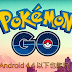 Android 4.4 以下也能玩 Pokemon GO!適用於 Android 4.1/4.2/4.3