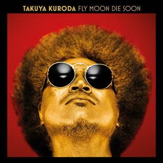 Takuya Kuroda - Fly Moon Die Soon Music Album Reviews