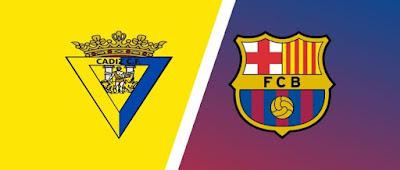 مباراة برشلونة وقادش barcelona vs cadiz كورة اكسترا مباشر 21-2-2021 والقنوات الناقلة في الدوري الإسباني
