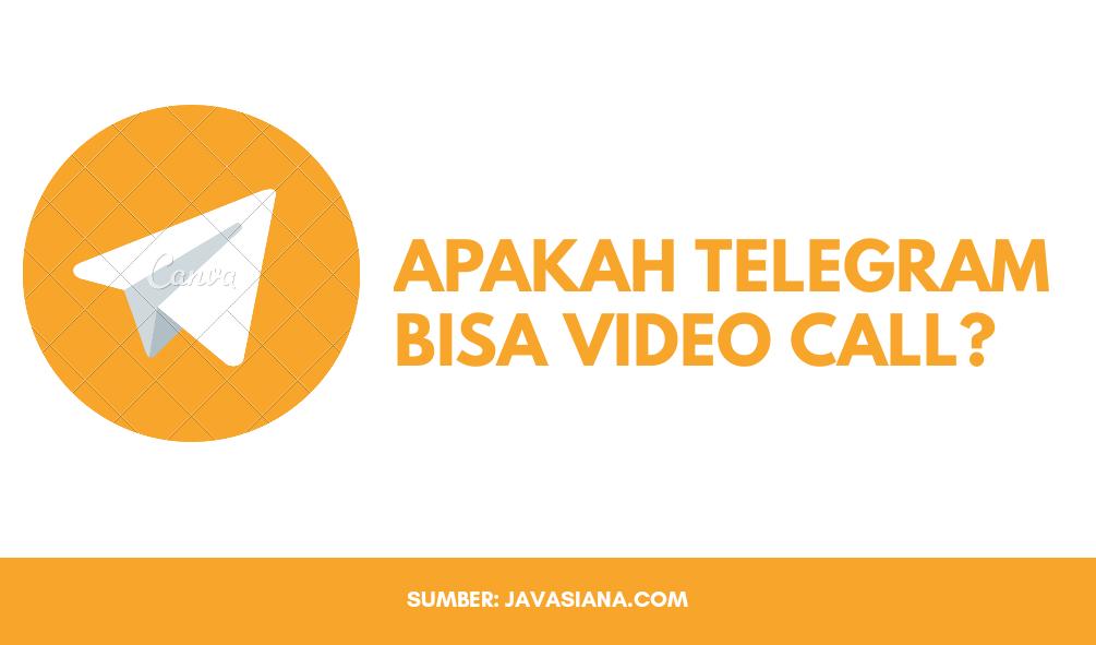 Apakah Telegram Bisa Video Call