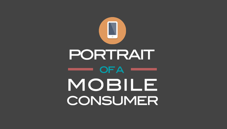 Portrait of Mobile Consumer - Infographic mobile marketing