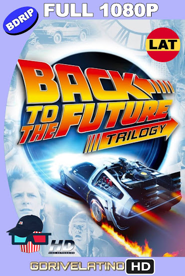 Volver al Futuro (1985-1990) Trilogía BDRip 1080P Latino-Ingles MKV