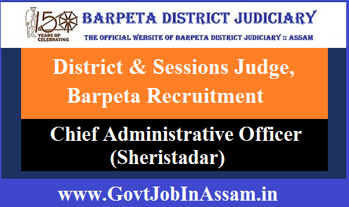District & Sessions Judge, Barpeta Recruitment 2020: Apply For Chief Administrative Officer Vacancy