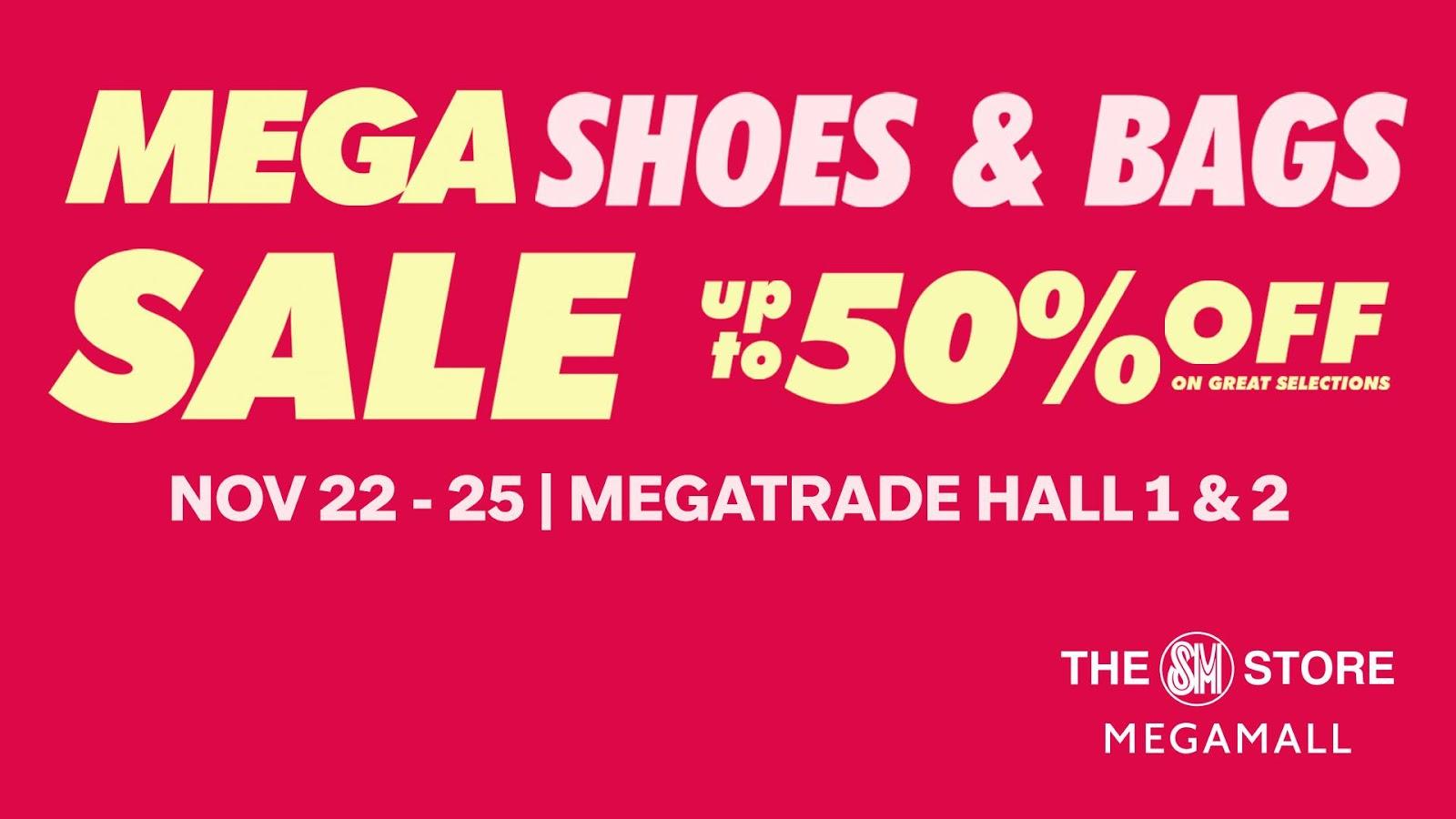8c32060af32 Don t miss the Mega Shoes   Bags SALE happening on November 22 to November  25