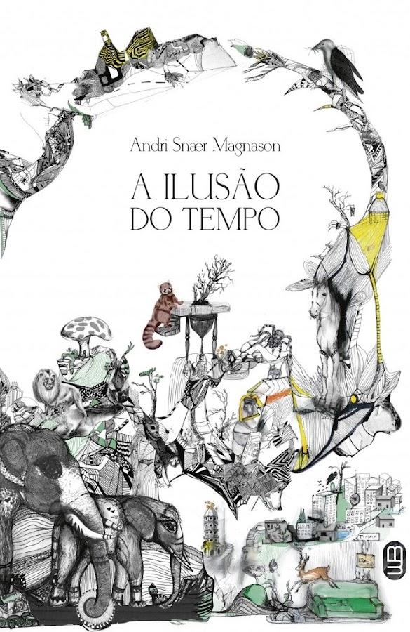 A Ilusão do Tempo, de Andri Snær Magnason