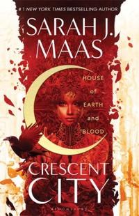 Resenha #497: House Of Earth And Blood - Sarah J. Maas (Bloomsbury)