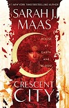 Resenha #497: House Of Earth And Blood - Sarah J. Maas (Bloomsbury)