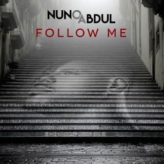 Nuno Abdul - Follow Me