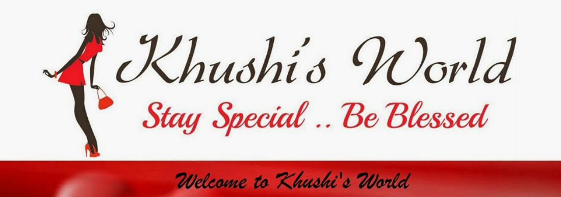 KhushiWorld - A World Of Recipes,Arts,Crafts,DIY,Fashion,Beauty and much more