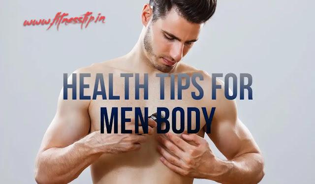 Health tips for men body