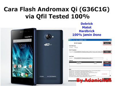 Cara Flash Andromax Qi G36C1G via Qfil