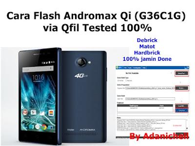 Cara Flash Andromax Qi G36C1G via Qfil