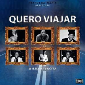Wilili - Quero Viajar (Rap) [Download]