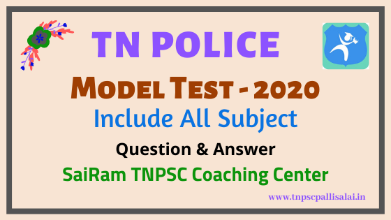 TN POLICE SI model test Question and Answer