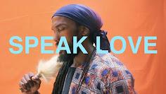 MediSun, Speak Love