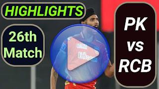 PK vs RCB 26th Match 2021