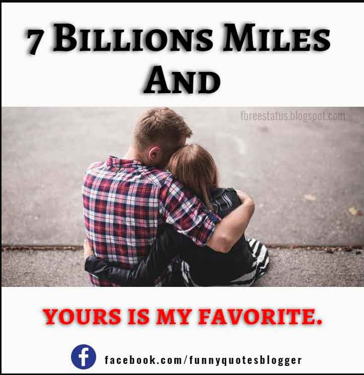 7 billions miles and yours is my favorite.
